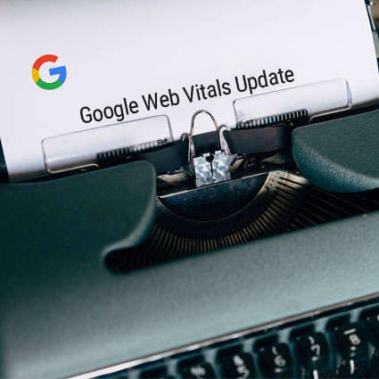Google Web Vitals Update